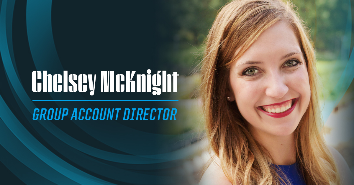 Chelsey McKnight Group Account Director