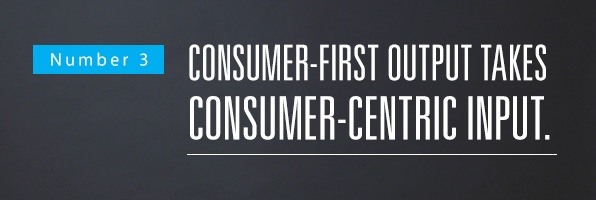 Number 3 Consumer-first output takes consumer-centric - F.jpg
