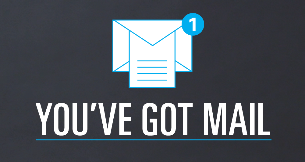 Graphic that reads You've Got Mail with an envelope